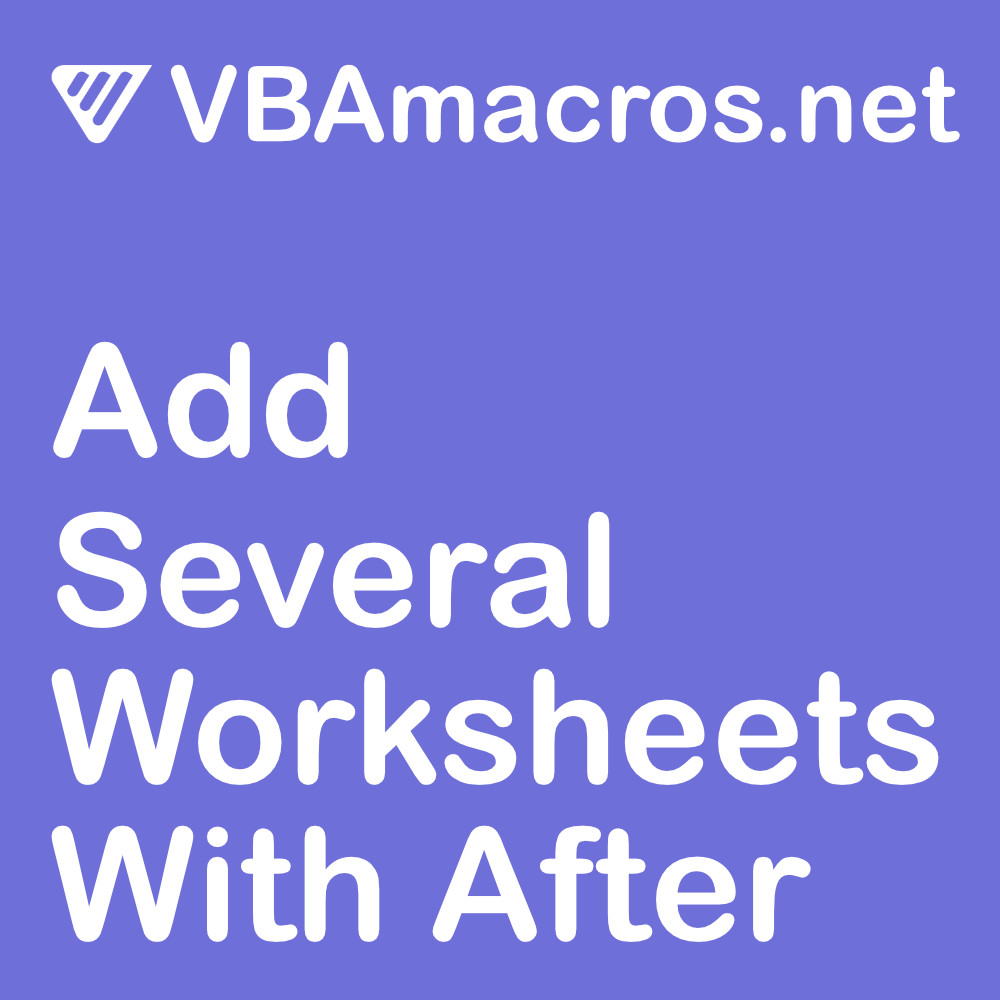 excel-add-several-worksheets-with-after