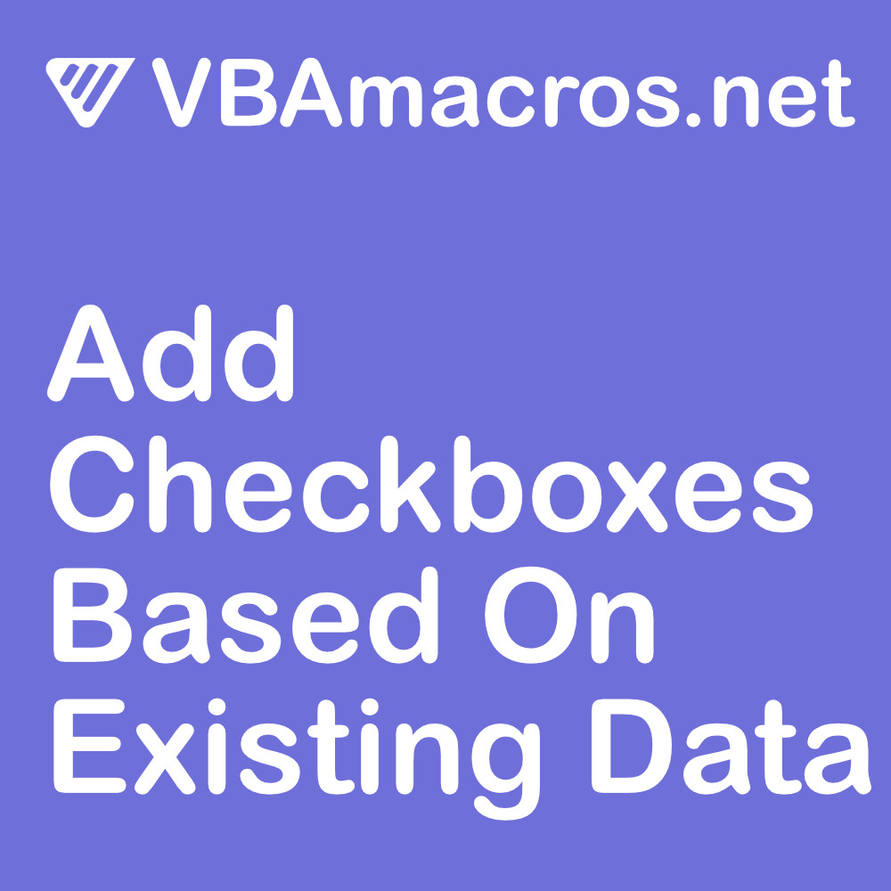 excel-add-checkboxes-based-on-existing-data