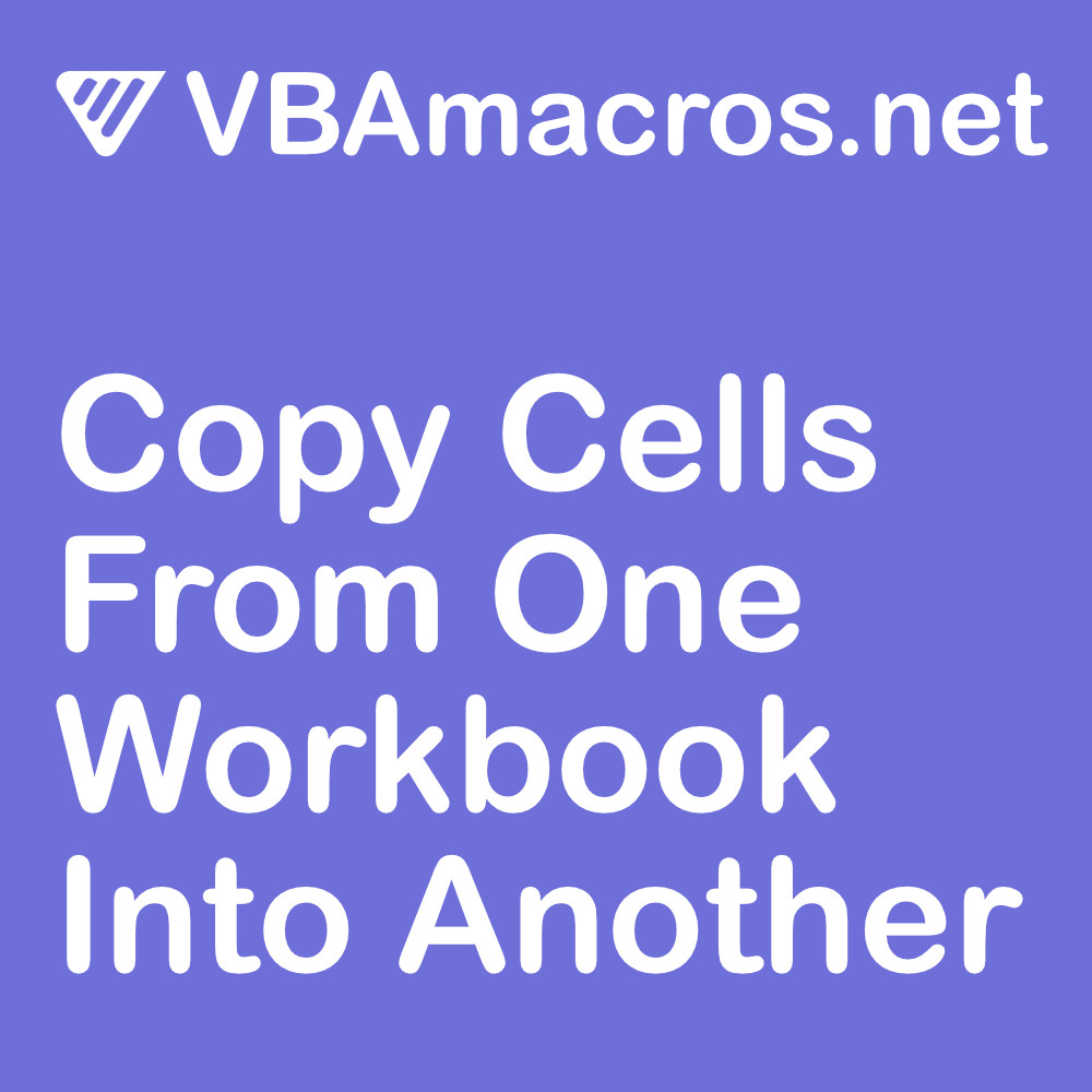 excel-copy-cells-from-one-workbook-into-another-workbook