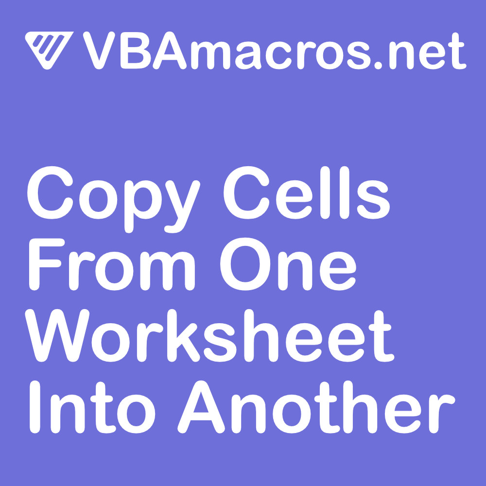excel-copy-cells-from-one-worksheet-into-another-worksheet