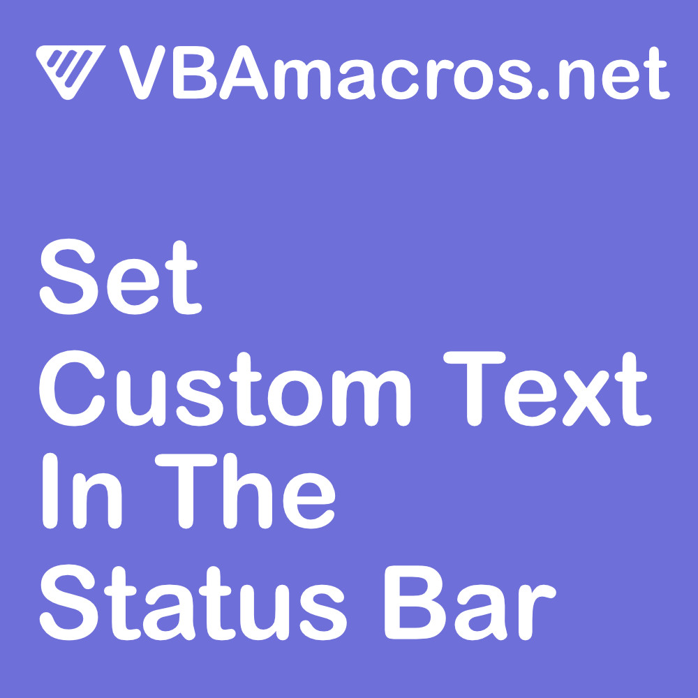 excel-set-custom-text-in-the-status-bar