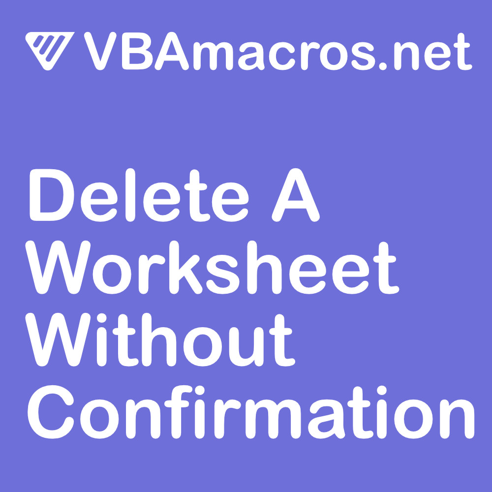 excel-delete-a-worksheet-without-confirmation