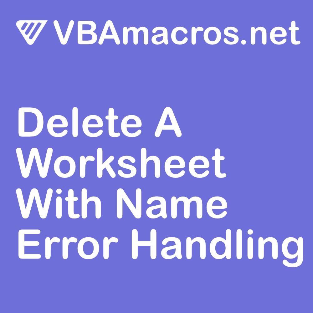 excel-delete-a-worksheet-with-name-error-handling
