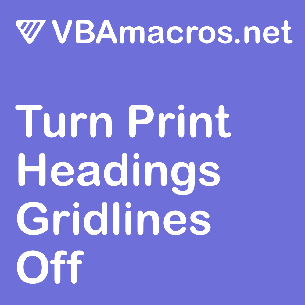 excel-turn-print-headings-gridlines-off