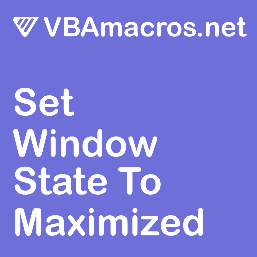 excel-set-window-state-to-maximized