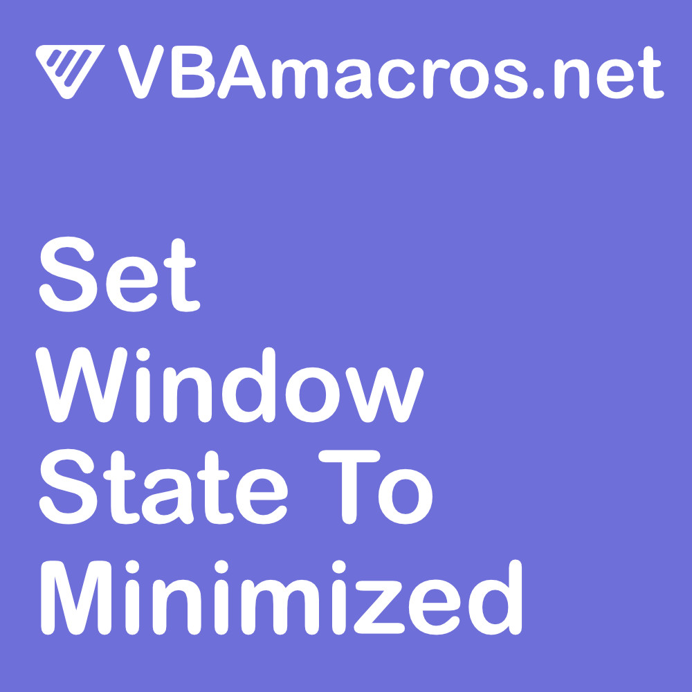 excel-set-window-state-to-minimized
