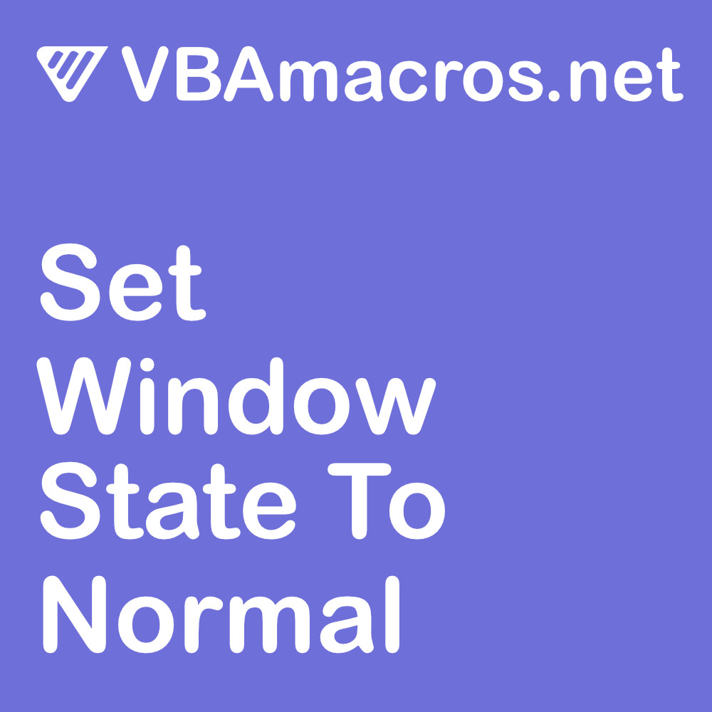 excel-set-window-state-to-normal