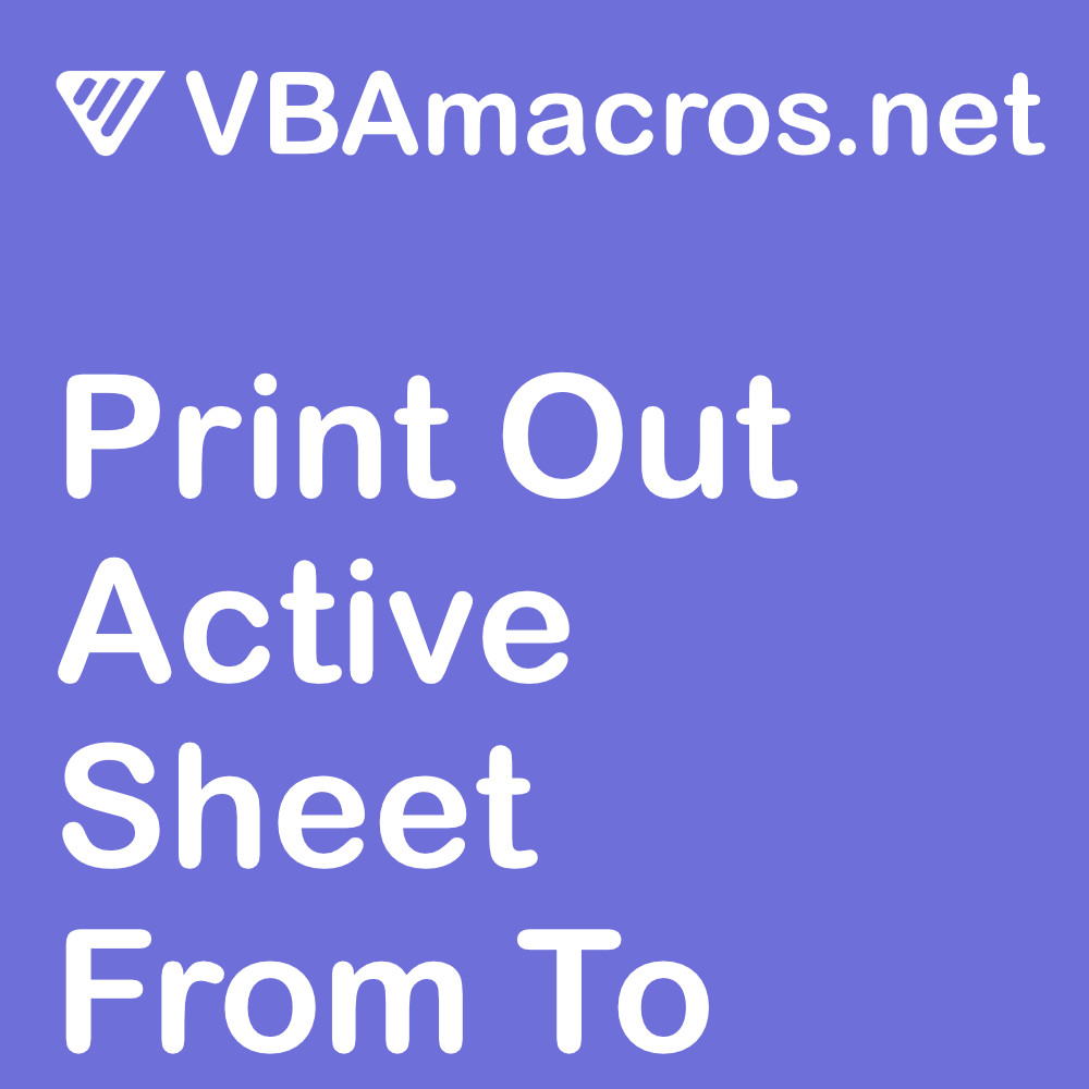 excel-print-out-active-sheet-from-to