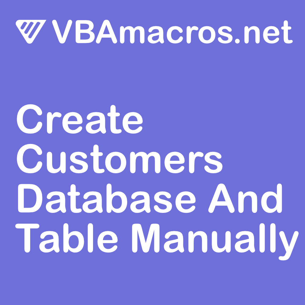 access-create-customers-database-and-table-manually