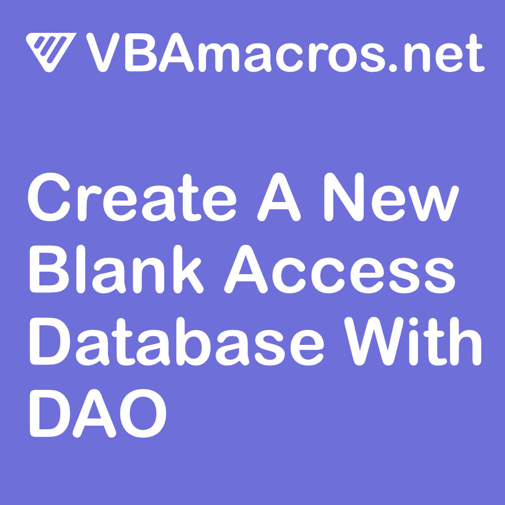 access-create-new-blank-database-with-data-access-objects-dao
