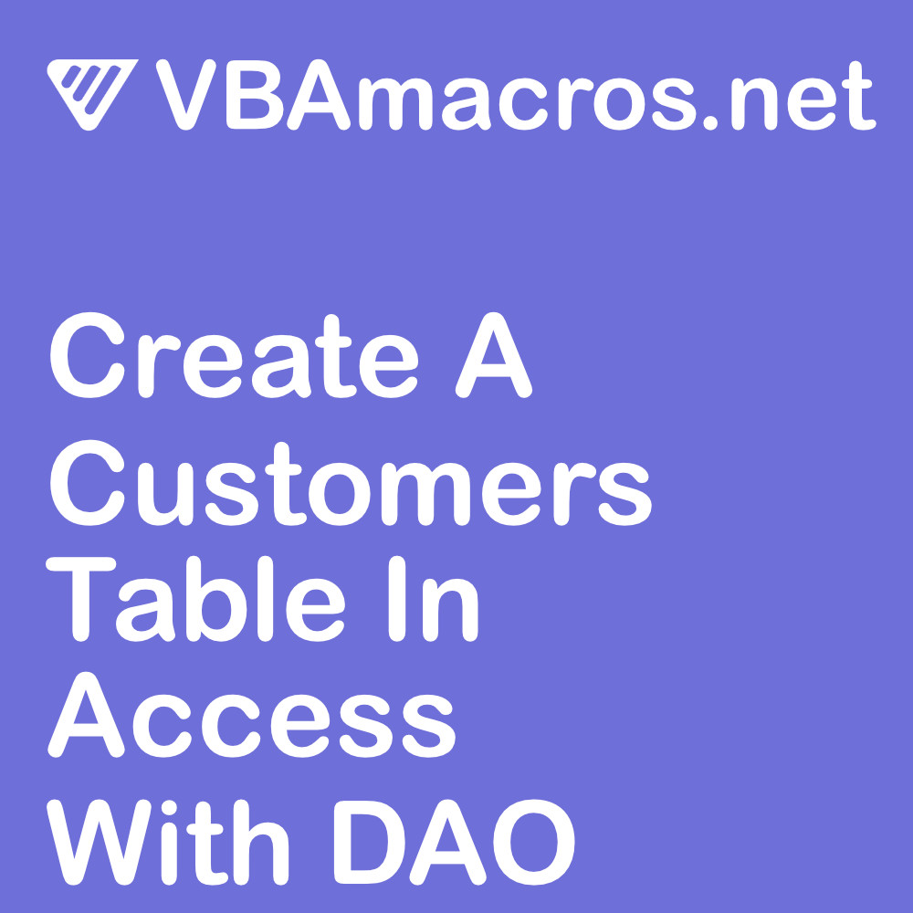 access-create-customers-table-with-data-access-objects-dao