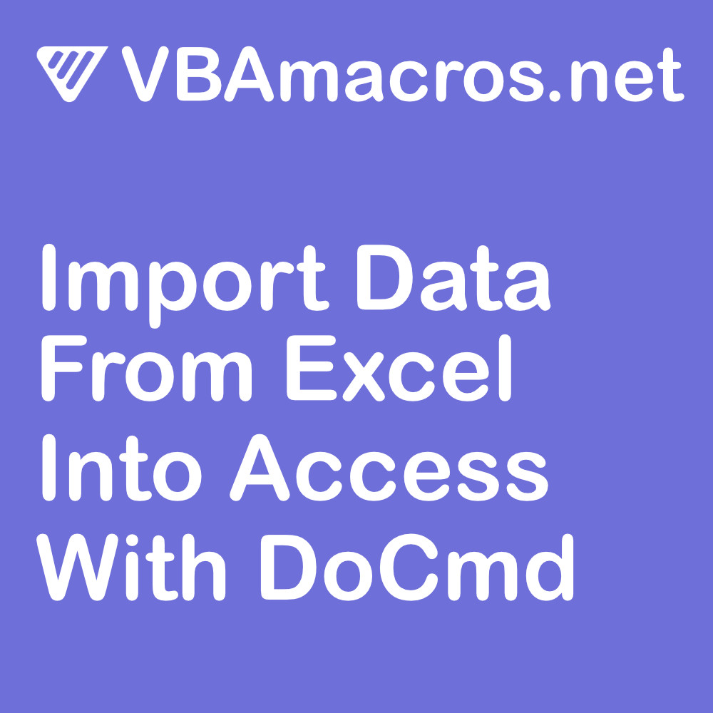 access-import-data-from-excel-spreadsheet-into-access-database-with-docmd