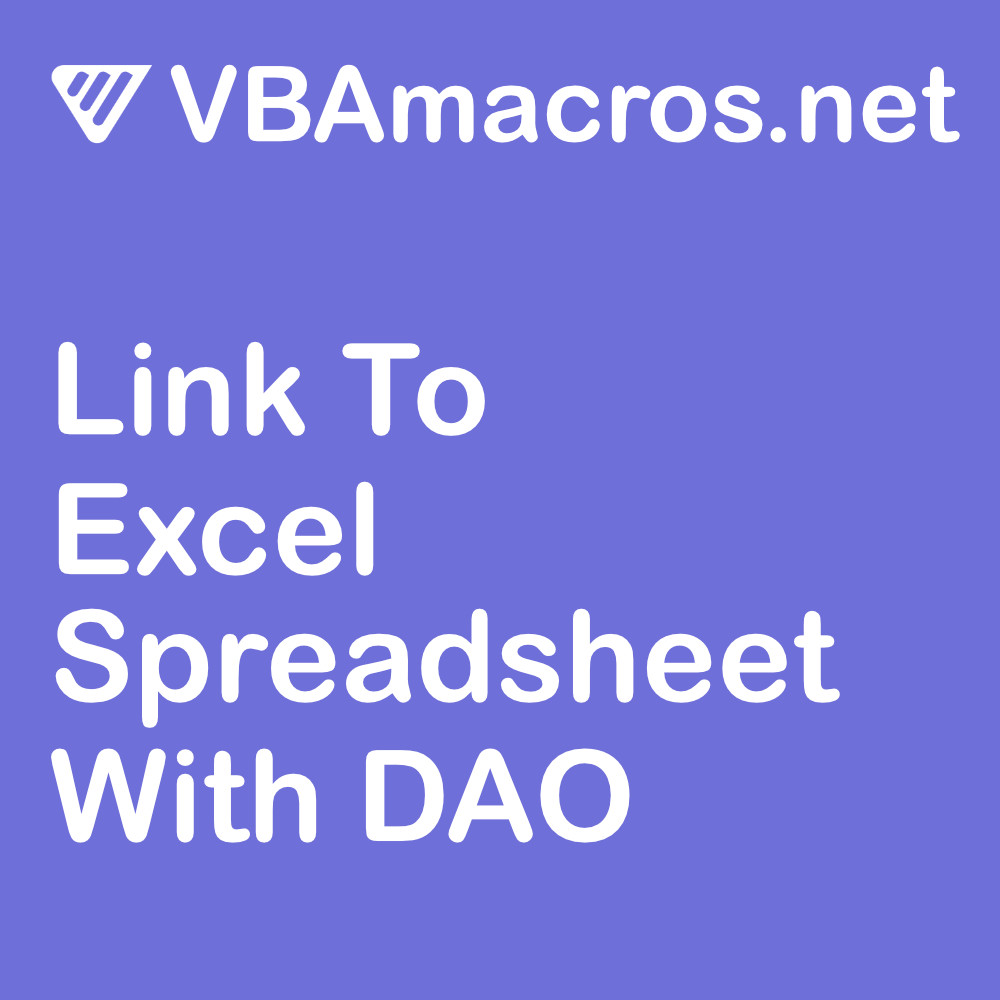 access-link-to-an-excel-spreadsheet-with-dao